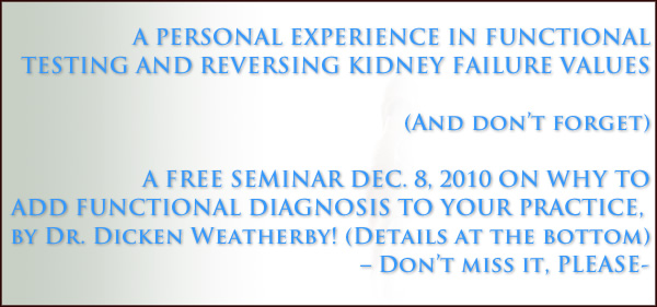 A FREE SEMINAR DEC. 8, 2010 ON WHY TO ADD FUNCTIONAL DIAGNOSIS TO YOUR PRACTICE!